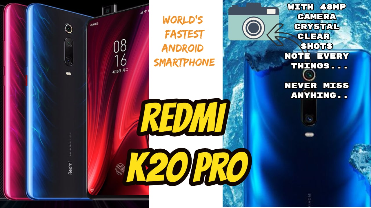 The World's fastest Android Mobile Redmi K20 Pro